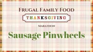 sausage pinwheels recipe frugal family food thanksgiving