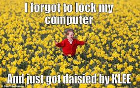 Lock Your Computer Meme - klee prim s funny quickmeme meme collection
