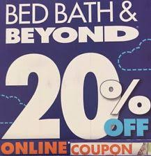 20 Off Coupon Bed Bath And Beyond Bed Bath U0026 Beyond Coupons Ebay