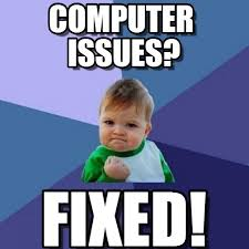 Kid On Computer Meme - computer issues success kid meme on memegen