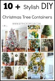 10 plus diy tree containers setting for four