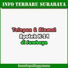 telepon dan alamat apotek k 24 surabaya info surabaya