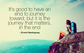 It is good to have an end to journey toward but i Picture quote