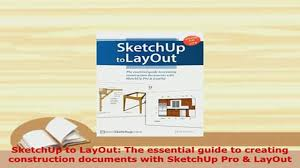 download sketchup to layout the essential guide to creating