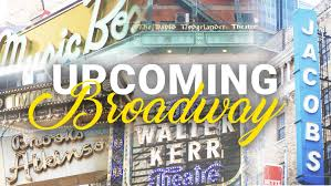 schedule of upcoming and announced broadway shows playbill