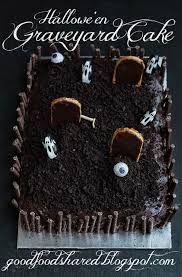 good food shared halloween graveyard cake