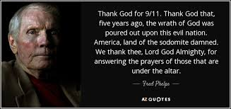 top 12 quotes by fred phelps a z quotes