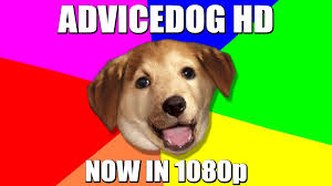 Advice Memes - image 298126 advice dog know your meme