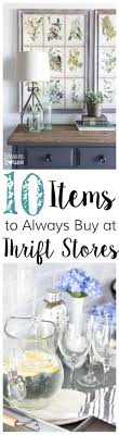 thrift store diy home decor 10 items to always buy at thrift stores thrift store and thrifting