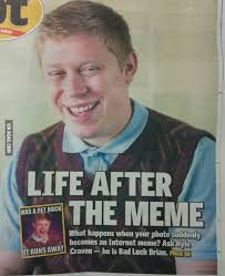Brian Meme - bad luck brian meme google search yet more stuff for shits and