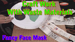 face mask craft work with waste materials learn craft for kids