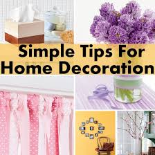 tips to decorate home 5 quick and easy diy home decor tips for 2017 home decor
