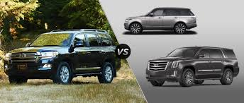 cadillac escalade 2016 2016 toyota land cruiser vs 2016 land rover range rover vs 2016