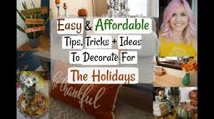 Tips For Decorating Your Home Affordable Holiday Decorating Ideas