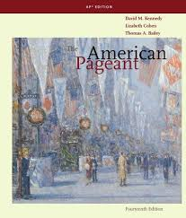american pageant history by kennedy 15th edition direct textbook