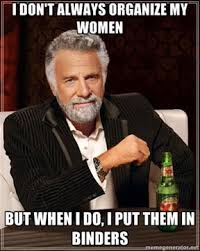 Crazy Lady Meme - our binders are full of women open space