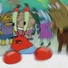 Mr Krabs Meme - confused mr krabs when you wake up from a nap know your meme