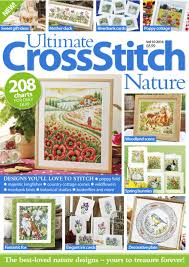 ultimate cross stitch nature magazine digital discountmags com