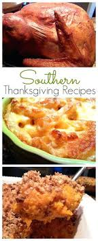 the best southern thanksgiving recipes ideas on meals holidays