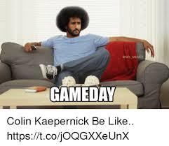 Kapernick Meme - gameda colin kaepernick be like httpstcojoqgxxeunx be like meme