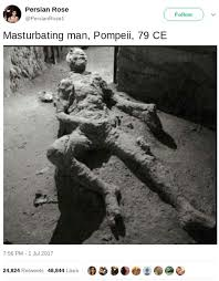 Masterbating Memes - fact check was a masturbating man found in the ruins of pompeii