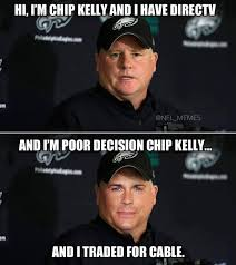 Direct Tv Meme - nfl memes on twitter chip kelly is that guy in your fantasy