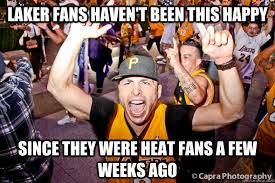 Heat Fans Meme - laker fans haven t been this happy since they were heat fans a few