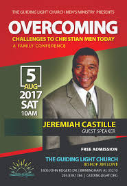 Guiding Light Church Overcoming Challenges To Christian Men Today A Family Conference