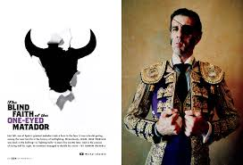 History Of The Blind The Blind Faith Of The One Eyed Matador Graphis