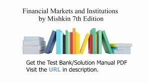 practice test bank for financial markets and institutions by