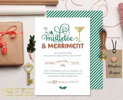 mistletoe u0026 merriment christmas party invitation holiday party
