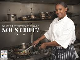 sous chef cuisine what s the fastest way to become a sous chef