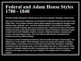 Adam Style House House Styles