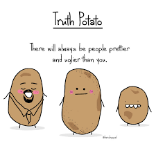 Potatoe Meme - 10 truth about life by truth potato