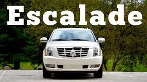 cadillac escalade cadillac escalade is expired luxury says regular car reviews
