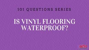 is vinyl waterproof
