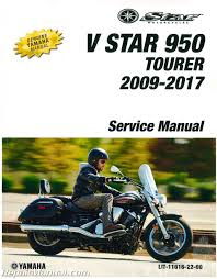 2009 2017 yamaha xvs950 v star motorcycle service manual