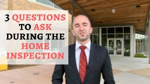Home Inspection Questions Checklist by 3 Questions To Ask During The Home Inspection Buyer Home
