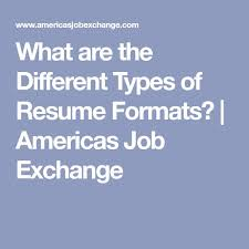 types resume resume type format different types of resume formats that will
