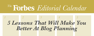 forbes editorial calendar 5 lessons for yearly blog planning