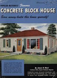 building a house online popular mechanics famous concrete block house popular mechanics