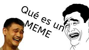 Un Meme - qué es un meme y un momo neostuff