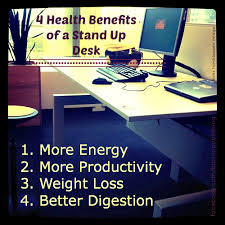 are standing desks good for you health benefits of a stand up desk
