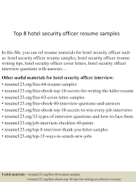 Example Of Security Guard Resume by Top8hotelsecurityofficerresumesamples 150517102355 Lva1 App6891 Thumbnail 4 Jpg Cb U003d1431858284