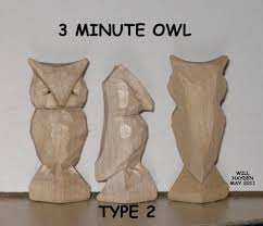 Free Wood Carving Ideas For Beginners by Whittling With Will The Three Minute Owl