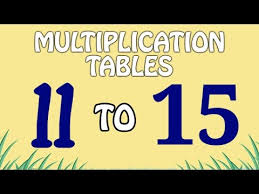 15 Multiplication Table Multiplication Tables 11 To 15 Multiplication Songs For Kids