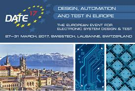 Design Automation Conference 2017 Date Conference March 27 31 2017 Swisstech Lausanne Blog