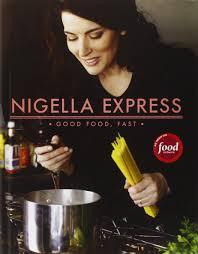 cuisine tv nigella nigella express 130 recipes for food fast nigella lawson