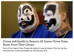 Insane Clown Posse Memes - itunes and spotify to remove all insane clown posse music from their
