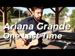 ariana grande one last time guitar tutorial by shawn parrotte